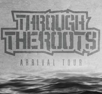 Through the Roots Arrival Tour